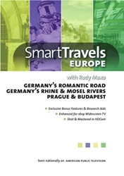 Smart Travels Europe with Rudy Maxa: Germanys Romantic Road / Rhine & Mosel Rivers / Prague & Budapest