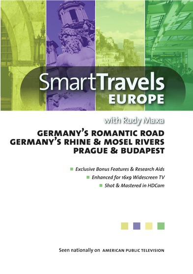 Smart Travels Europe with Rudy Maxa: Germany's Romantic Road / Rhine & Mosel Rivers / Prague & Budapest