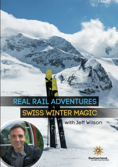 Real Rail Adventures: Swiss Winter Magic