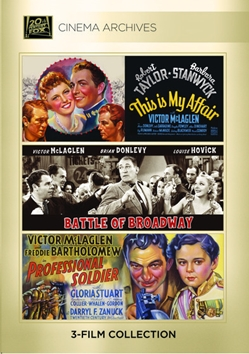 This Is My Affair 1937; Battle Of Broadway 1938; Professional Soldier 1935