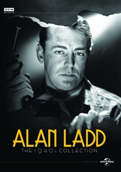 Alan Ladd: The 1940s Collection
