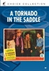 Tornado In The Saddle, A