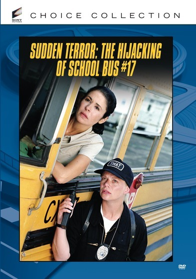 Sudden Terror: Hijacking of School Bus #17, The