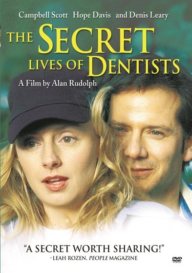 Secret Lives of Dentists, The