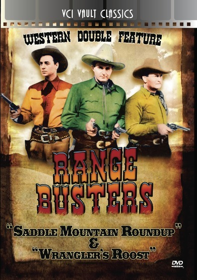 RANGE BUSTERS Western Double Feature VOL 1 (Wrangler's Roost & Saddle Mountain Roundup)