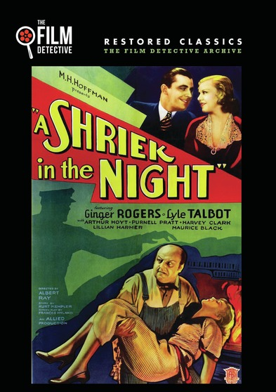 A Shriek in the Night (The Film Detective Restored Version)