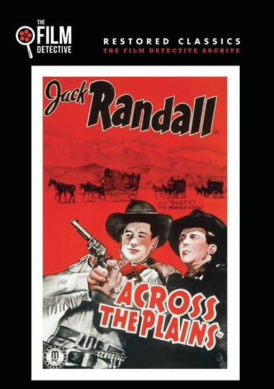 Across the Plains (The Film Detective Restored Version)