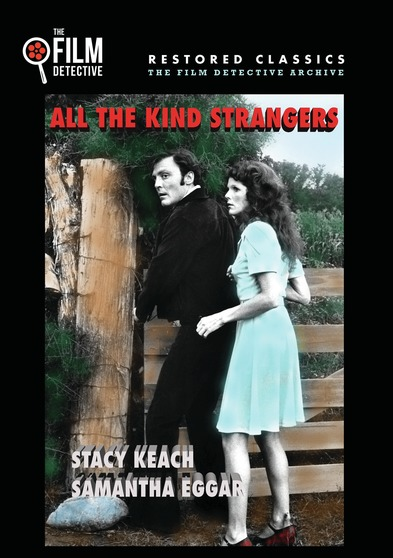 All the Kind Strangers (The Film Detective Restored Version)