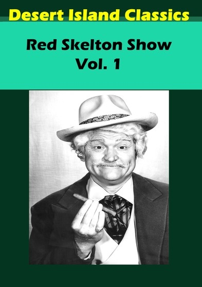 Red Skelton Show, The Vol. 1