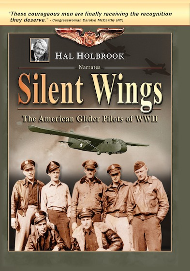 Silent Wings: The American Glider Pilots of WWII