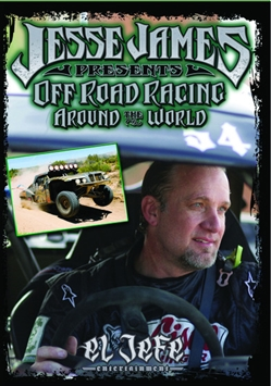Jesse James Presents Off Road Racing Around the World
