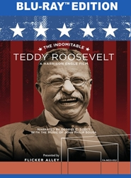 The Indomitable Teddy Roosevelt [Blu-ray]