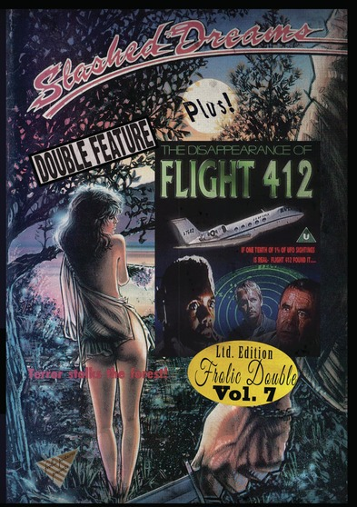 Slashed Dreams / The Disappearance of Flight 412