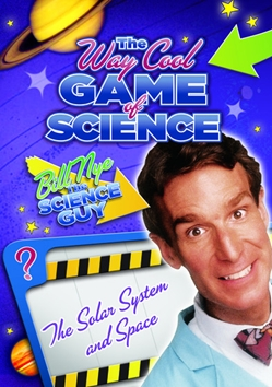 Bill Nye's Way Cool Game of Science: The Solar System and Space
