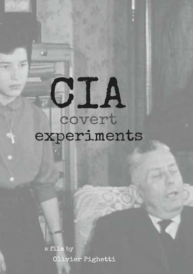 CIA Covert Experiments