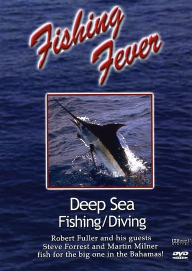 Fishing Fever: Deep Sea Fishing/Diving Vol. 2 with Steve Forrest and Martin Milner