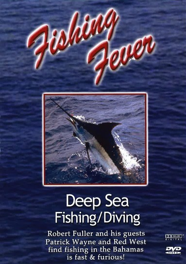 Fishing Fever: Deep Sea Fishing/Diving Vol. 3 with Patrick Wayne and Red West