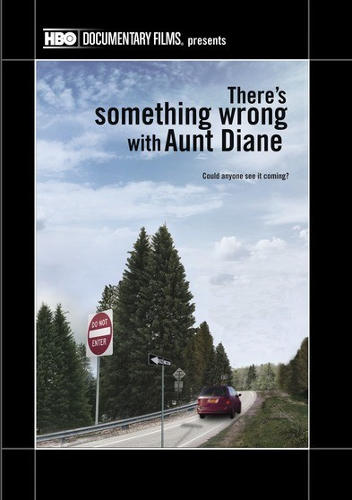 There's Something Wrong With Aunt Diane