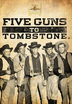 Five Guns To Tombstone