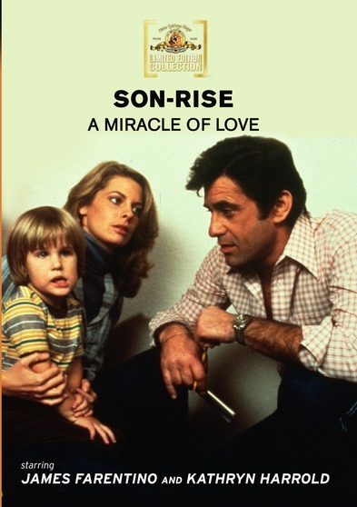 Son-Rise: (A Miracle Of Love)
