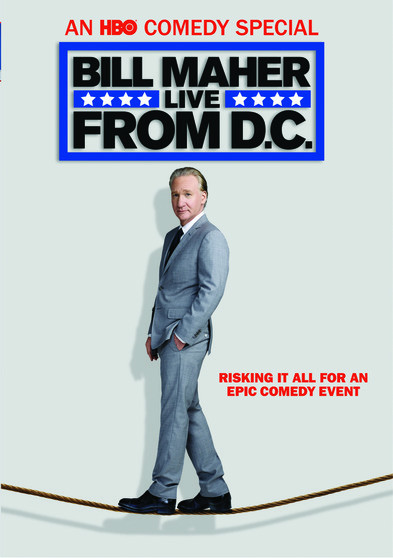 Bill Maher: Live from D.C. (MOD)