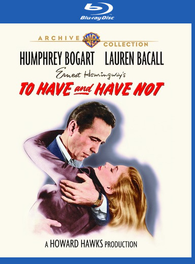 To Have and Have Not [Blu-ray]