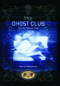 Ghost Clubs: Spirits Never Die