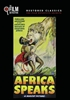 Africa Speaks (The Film Detective Restored Version)