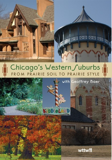 Chicago's Western Suburbs: From Prairie Soil to Prairie Style DVD