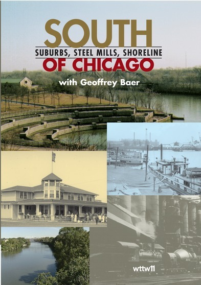 South of Chicago: Suburbs, Steel Mills, Shoreline