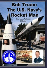 Bob Traux: The U.S. Navy's Rocket Man