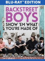 Backstreet Boys: Show 'Em What You're Made Of (BD)