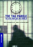 Toe Tag Parole: To Live and Die on Yard A (MOD)