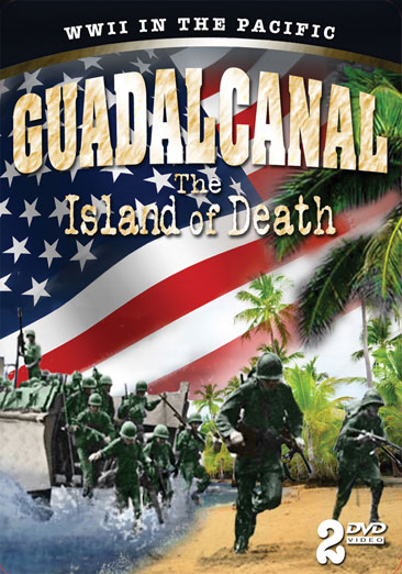 Guadalcanal: The Island of Death 011301669155