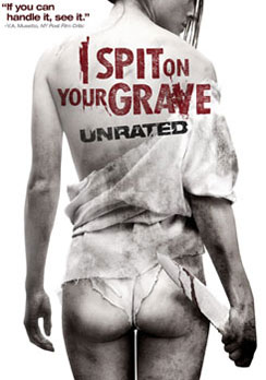 I Spit On Your Grave 013132169392