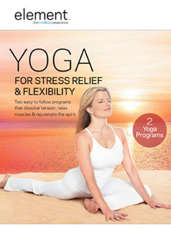 Element: Yoga For Stress Relief & Flexibility 013132203799