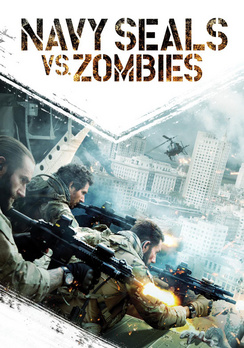 Navy SEALs vs. Zombies 013132625997