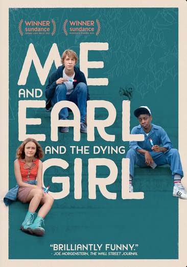 Me and Earl and the Dying Girl 024543146315