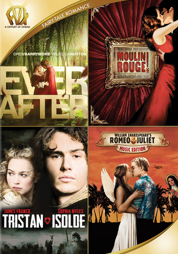 Ever After / Moulin Rouge / Tristan & Isolde / Romeo & Juliet 024543217848