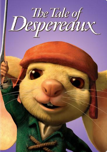 The Tale of Despereaux 025192276149