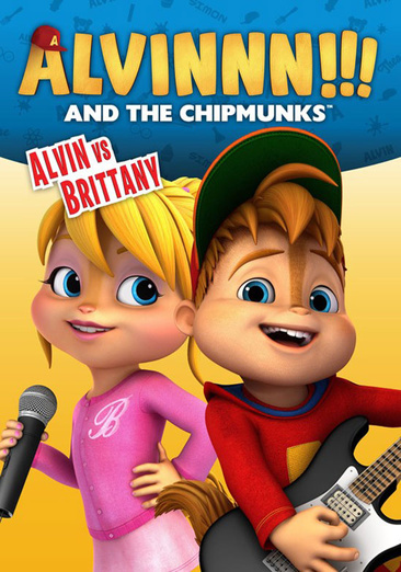 Alvinnn!!! and the Chipmunks: Alvin vs. Brittany 687797970992