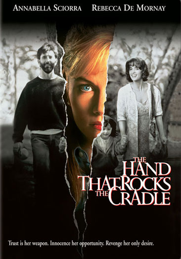 The Hand That Rocks The Cradle 717951000774