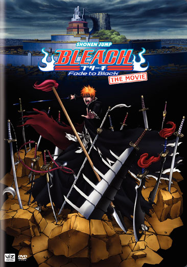 Bleach the Movie: Fade to Black 782009241805