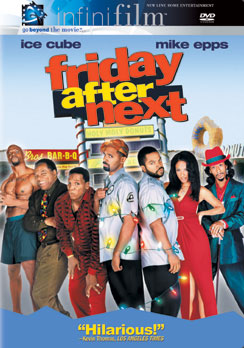 Friday After Next 794043627422