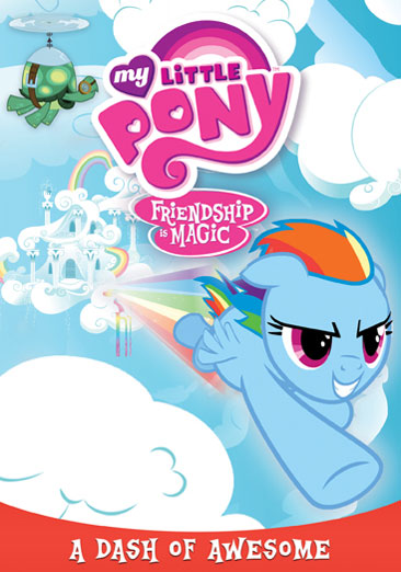 My Little Pony Friendship is Magic: A Dash of Awesome 826663148251