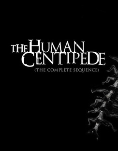Human Centipede: The Complete Sequence 826663162745
