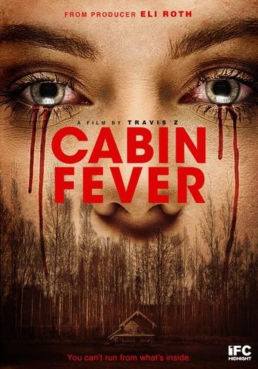 Cabin Fever 826663167917