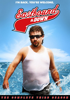 Eastbound & Down: The Complete Third Season 883929243006