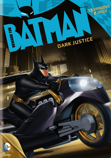 Beware the Batman: Dark Justice - Season 1 Part 2 883929336630