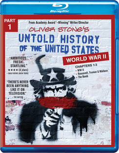 Untold History of the United States Part 1: World War II 883929357833